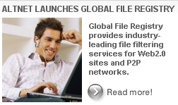 Global File Registry efficiently filters copyright material from web sites and P2P networks - Read more...